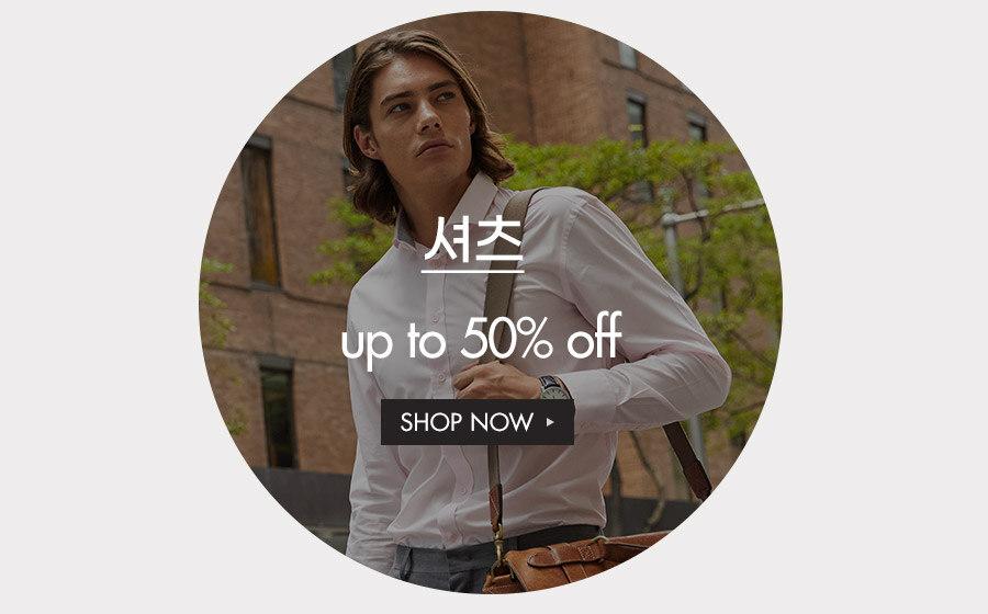 셔츠 UP to 40% off