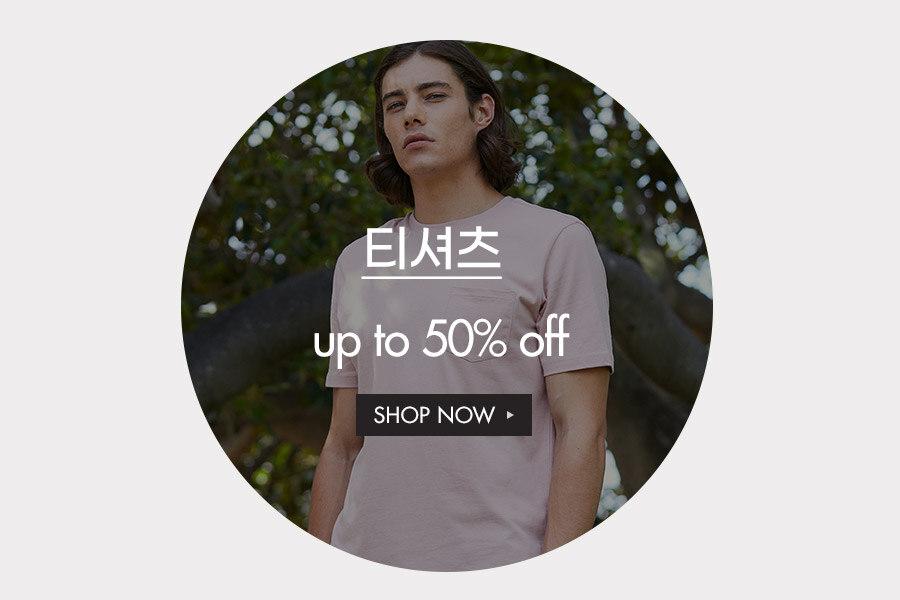티셔츠 UP to 40% off